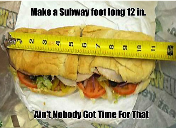 Subway Sued Because The Sandwich Is Not A Foot Long