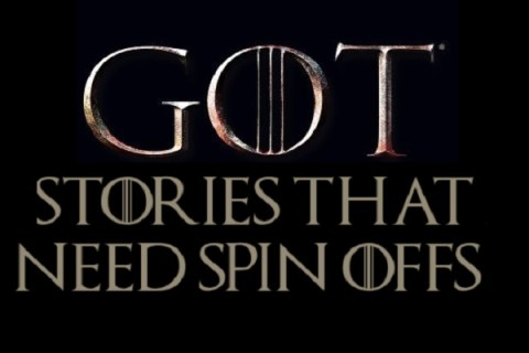 Game of Thrones: Top 10 Stories That Need Spin Offs