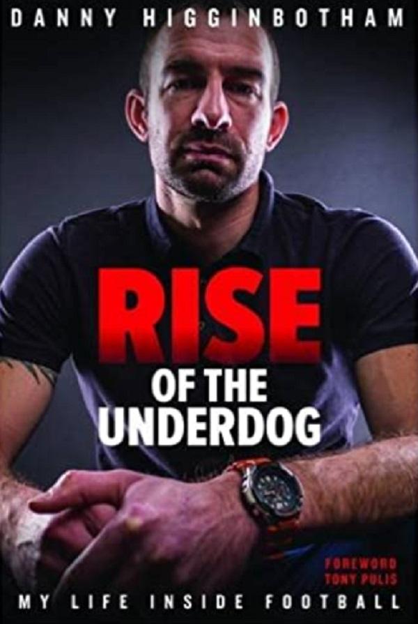 Rise of the Underdog – Danny Higginbotham