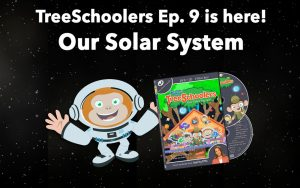 Treeschoolers Our Solar System
