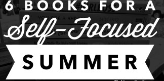 6 books for a self-focused summer