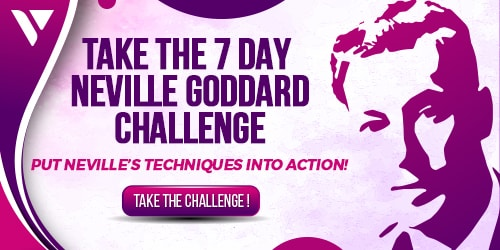image of the 7 day neville goddard challenge to apply his techniques
