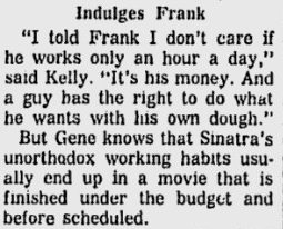 """I told Frank I don't care if he works only an hour a day,"" said Kelly. ""It's his money. And a guy has the right to do what he wants with his own dough."""