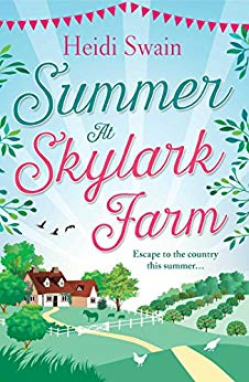 SUMMER AT SKYLARK FARM BY HEIDI SWAIN