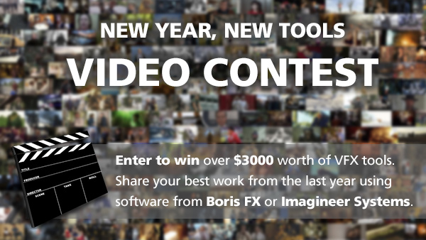New-Year-New-Tools-Video-Contest-Boris-FX-Imagineer-Systems-2015