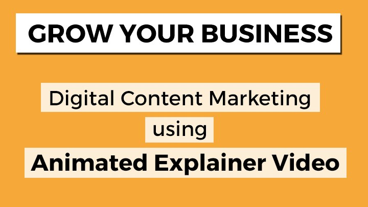 Animated Explainer Video for digital content marketing