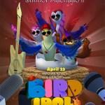 bird idol 3d movie
