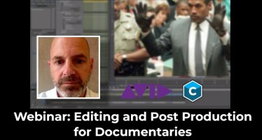 Editing and Post Production for Documentaries webinar