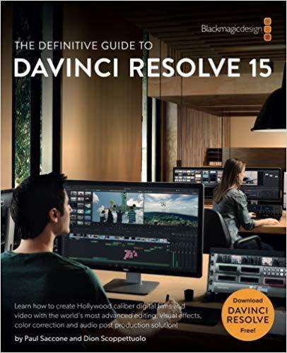 The Definitive Guide to DaVinci Resolve 15