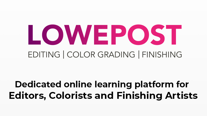 lowepost colorists editors and finishing artists