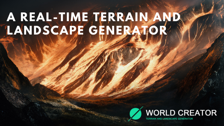 World Creator real time Terrain and Landscape Generator interview