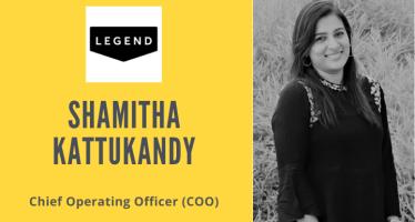 Legend COO Shamitha Kattukandy