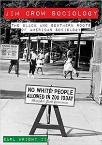 Jim Crow Sociology