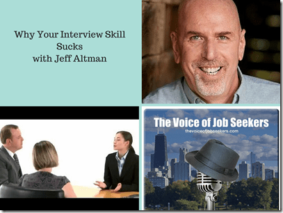 Why Your Interview Skill Sucks with Jeff Altman