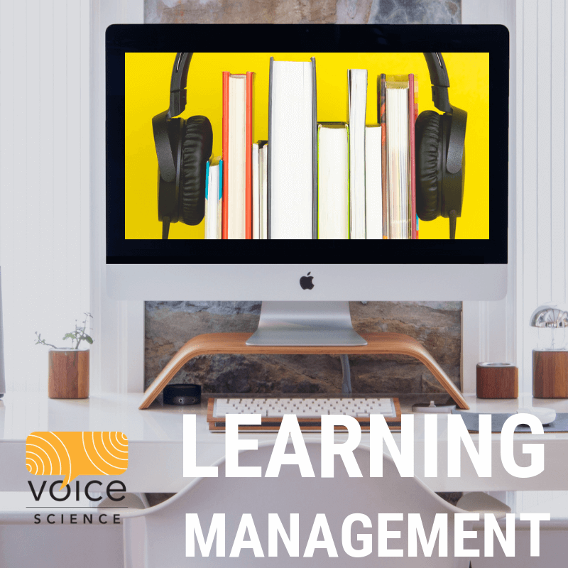 Voice Science™ Learning Management