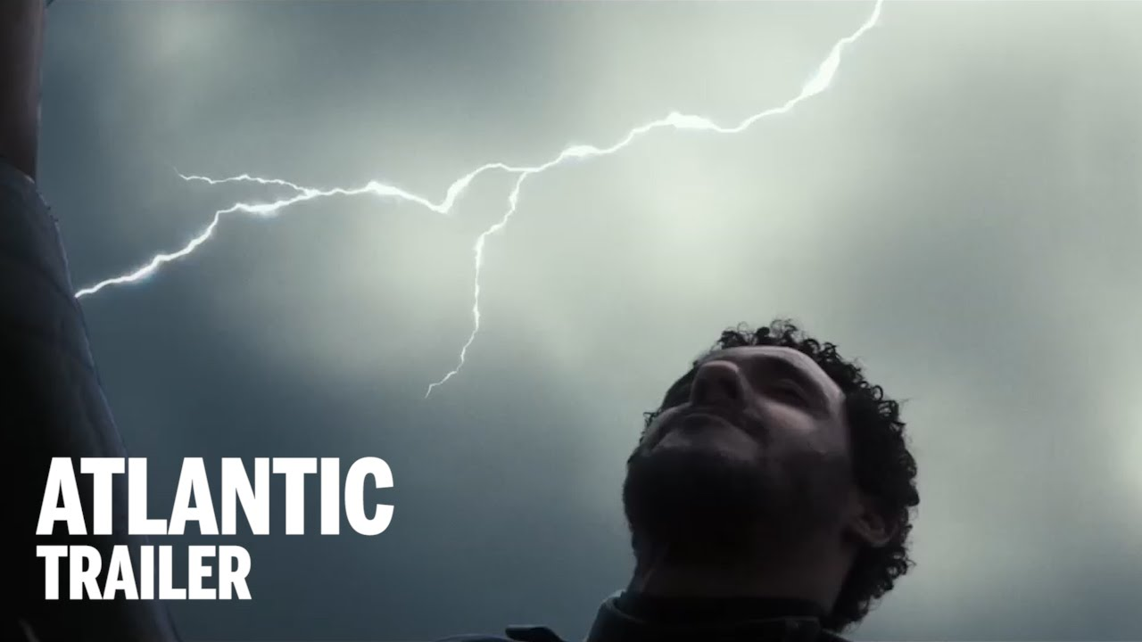 Atlantic. Trailer