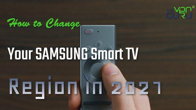 Switch Your Samsung Smart TV Region