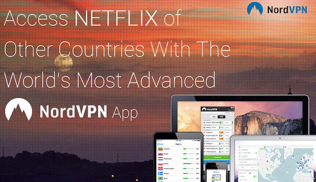 NordVPN - Best Netflix VPN 2017 Review Guide
