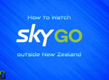 How to Watch Sky GO NZ outside New Zealand