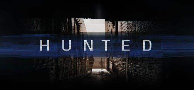 How to Watch Hunted 2019 Live Online