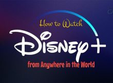 How Watch Disney Plus outside the US