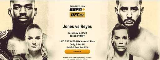 UFC 247 and ESPN+ Subscription