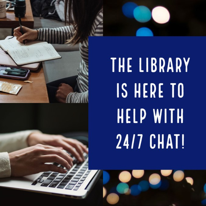 graphic that says, the library is here to help with 24/7 chat