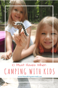 10 must haves when camping with kids