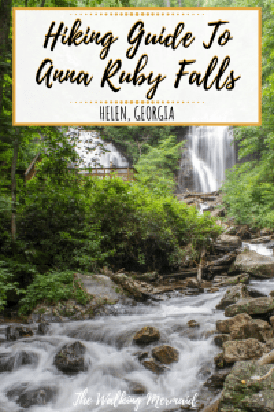 hiking anna ruby falls helen georgia unicoi state park outdoors trails waterfalls overlay pinterest pin