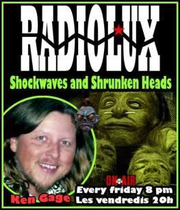 Ken Gage Radiolux Shock Waves Shrunken Heads