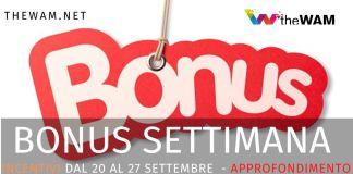 I bonus della settimana dal 20 al 27 settembre 2020. Requisiti e guide per averli