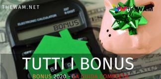 L'elenco di tutti i bonus attivi nel 2020. Requisiti e domanda per averli