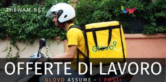 Glovo assume in Italia: ecco i requisiti e come candidarsi