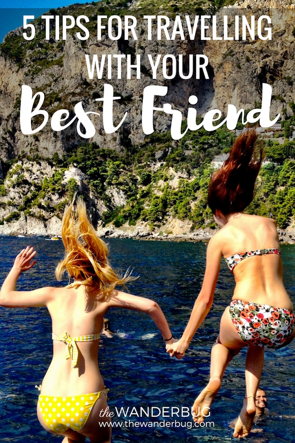 tips for travelling with your best friend