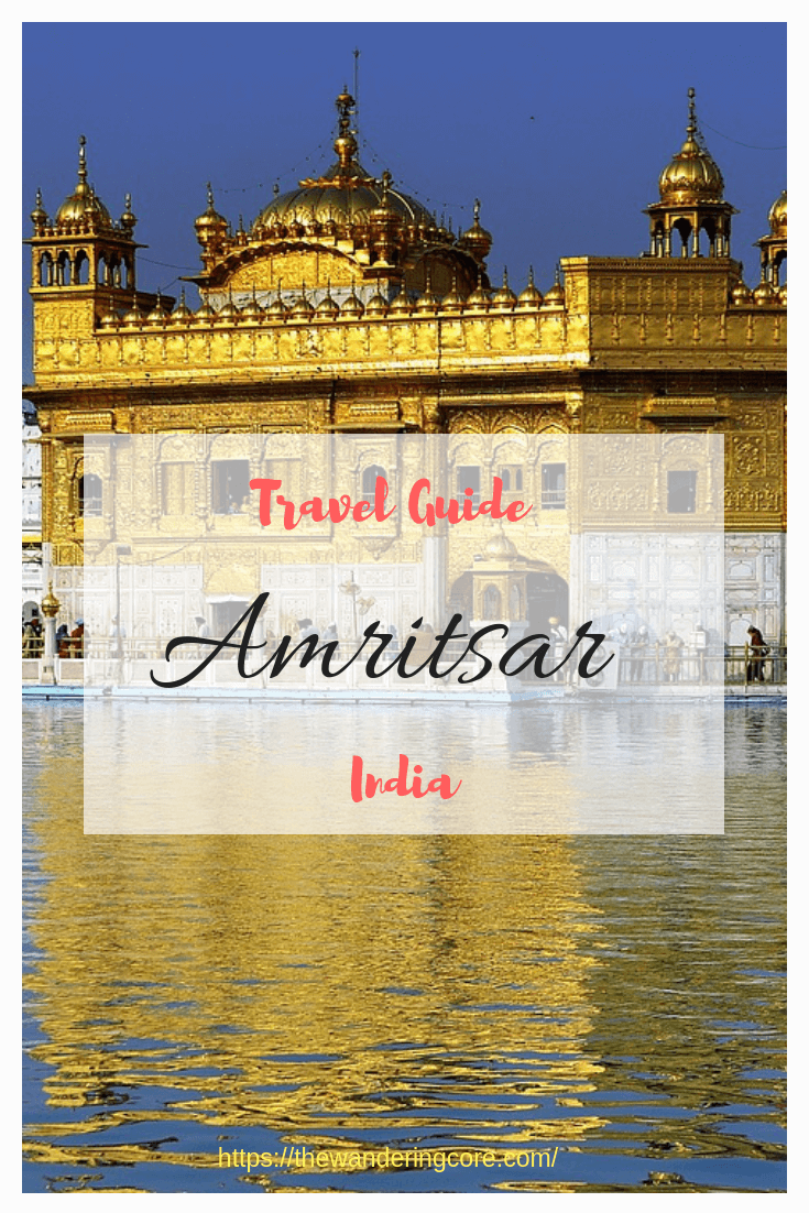 Travel Guide for Amritsar, Punjab, India |Places to visit in Amritsar | Amritsar sightseeing | Things to do in Amritsar | Amritsar Itinerary #punjab #amritsar #india #asia #travel