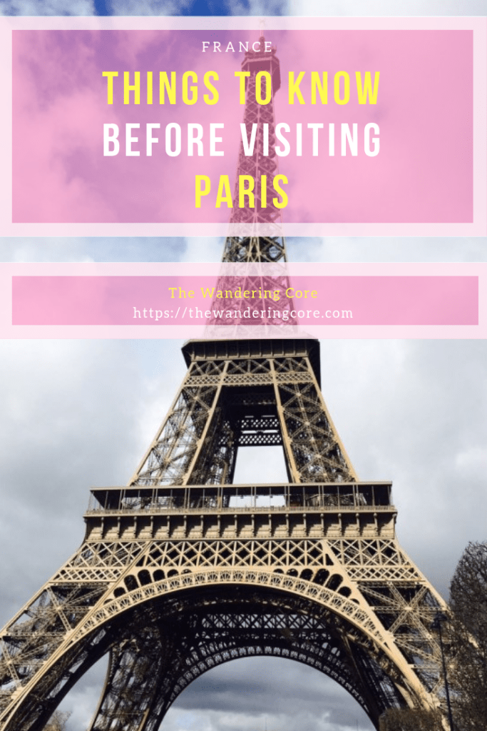 Things to know before visiting Paris | Paris | Top Tips for first times for travel to Paris France Europe || Travel || Travel tips || Travelling || Places to see in Paris || Things to do in Paris || #travel #Paris #france #europe #thewanderingcore #traveltips