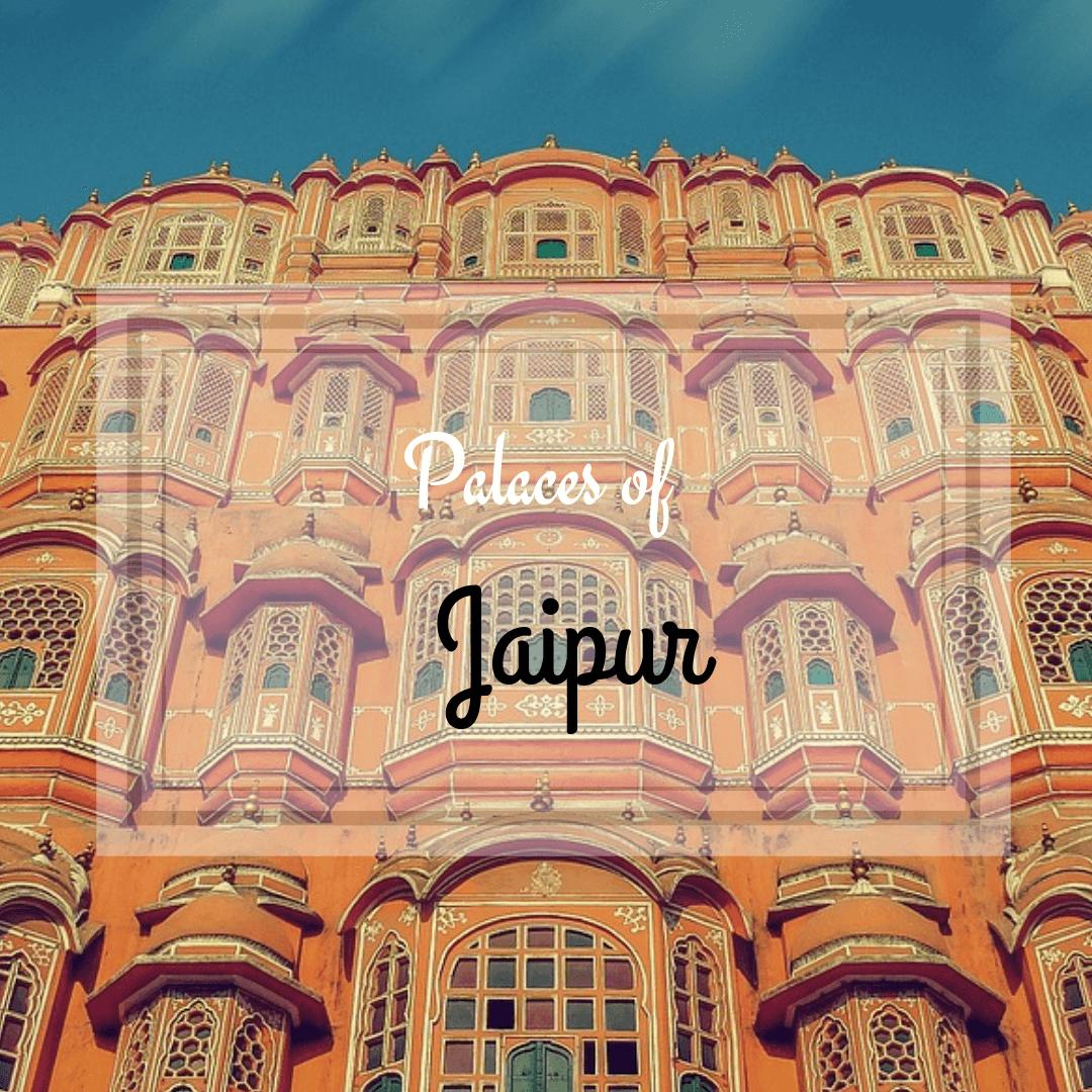 Palaces Jaipur