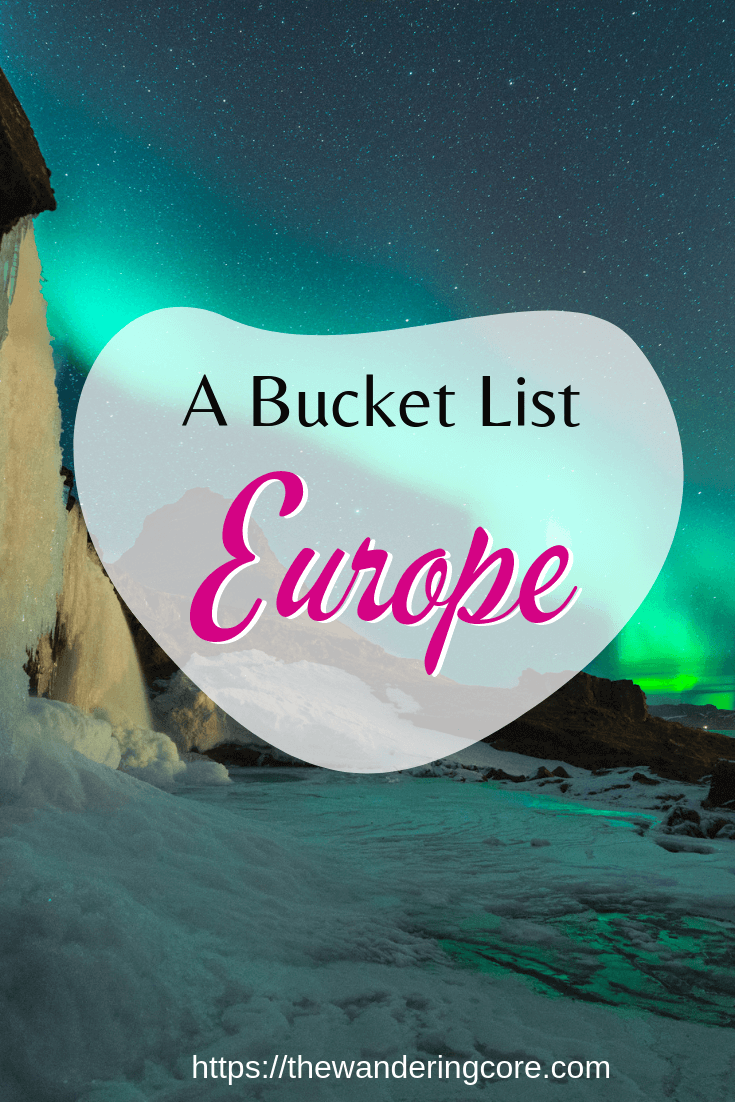 Europe Bucket List | European Bucket List | Places to visit in Europe | Things to do in Europe | Places to see in Europe | Europe Bucket list ideas | Travel Bucket list | Europe travel | Travel | Europe | European Destinations | European trip | Europe Trip #europe #europetravel #europebucketlist