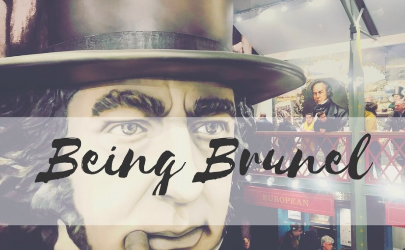 Being Brunel- A new must visit museum in Bristol