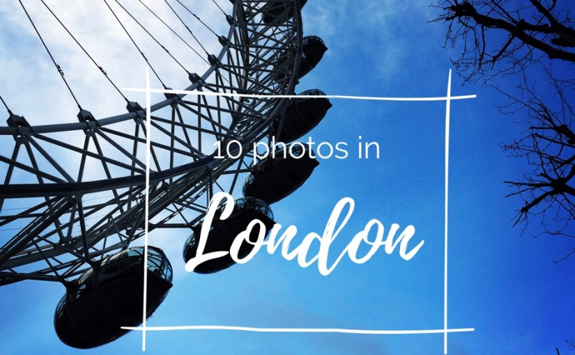 10 Photos in London