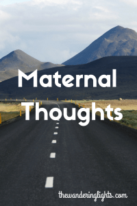 Maternal Thoughts (1)