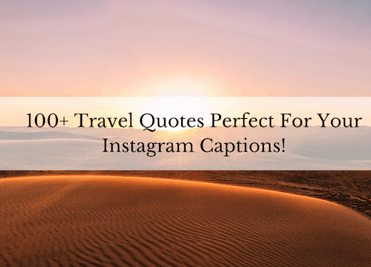 The best travel quotes to use as your instagram captions