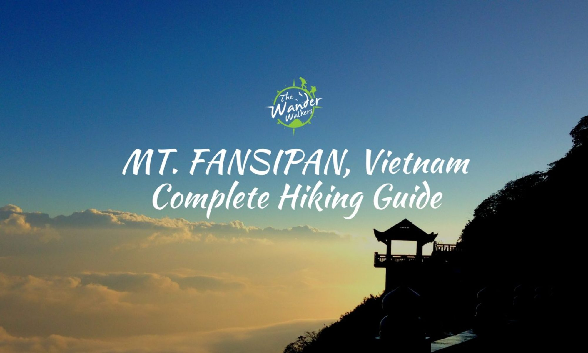 Hiking Mt Fansipan Complete Guide