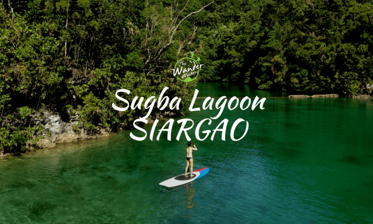 Solo Backpacking Philippines 102: SUGBA LAGOON SIARGAO