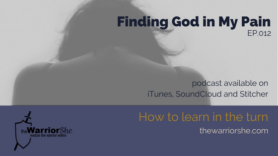 012.Finding God in My Pain
