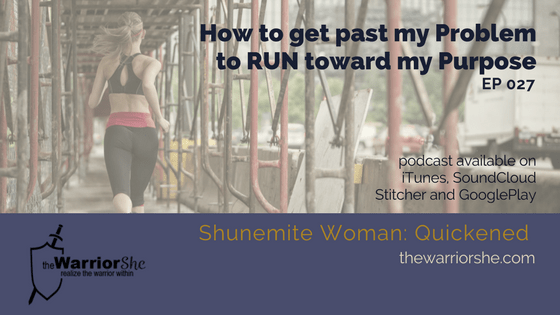 027.How to Get Past My Problem to Run Toward My Purpose
