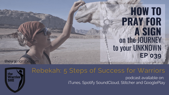 039.How to Pray for a Sign on the Journey to Your Unknown