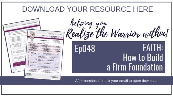 048.FAITH: How to Build a Firm Foundation