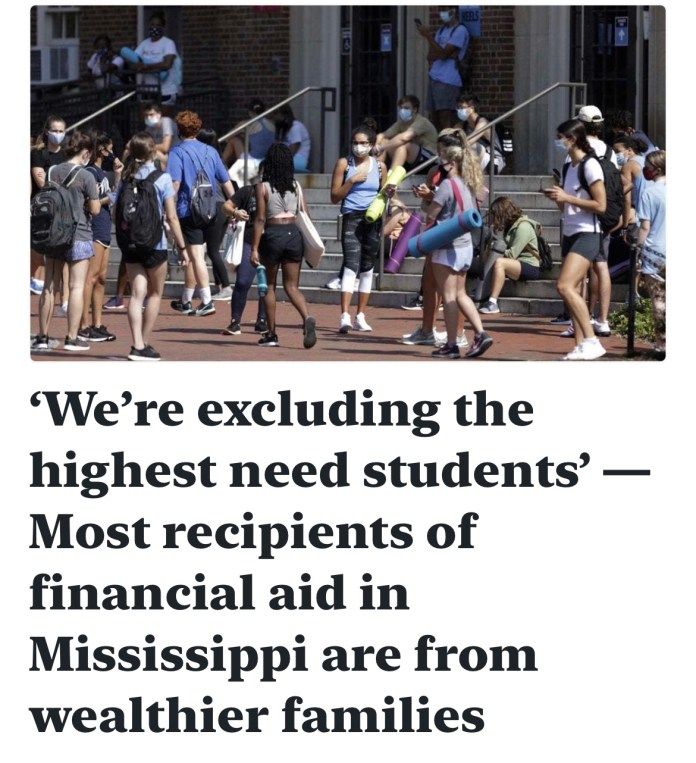 'We're excluding the highest need students' — Most recipients of financial aid in Mississippi are from wealthier families