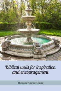 biblical-wells-inspiration-encouragement